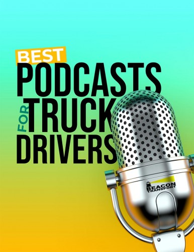 Beacon Transport - Best Podcasts For Truck Drivers eBook